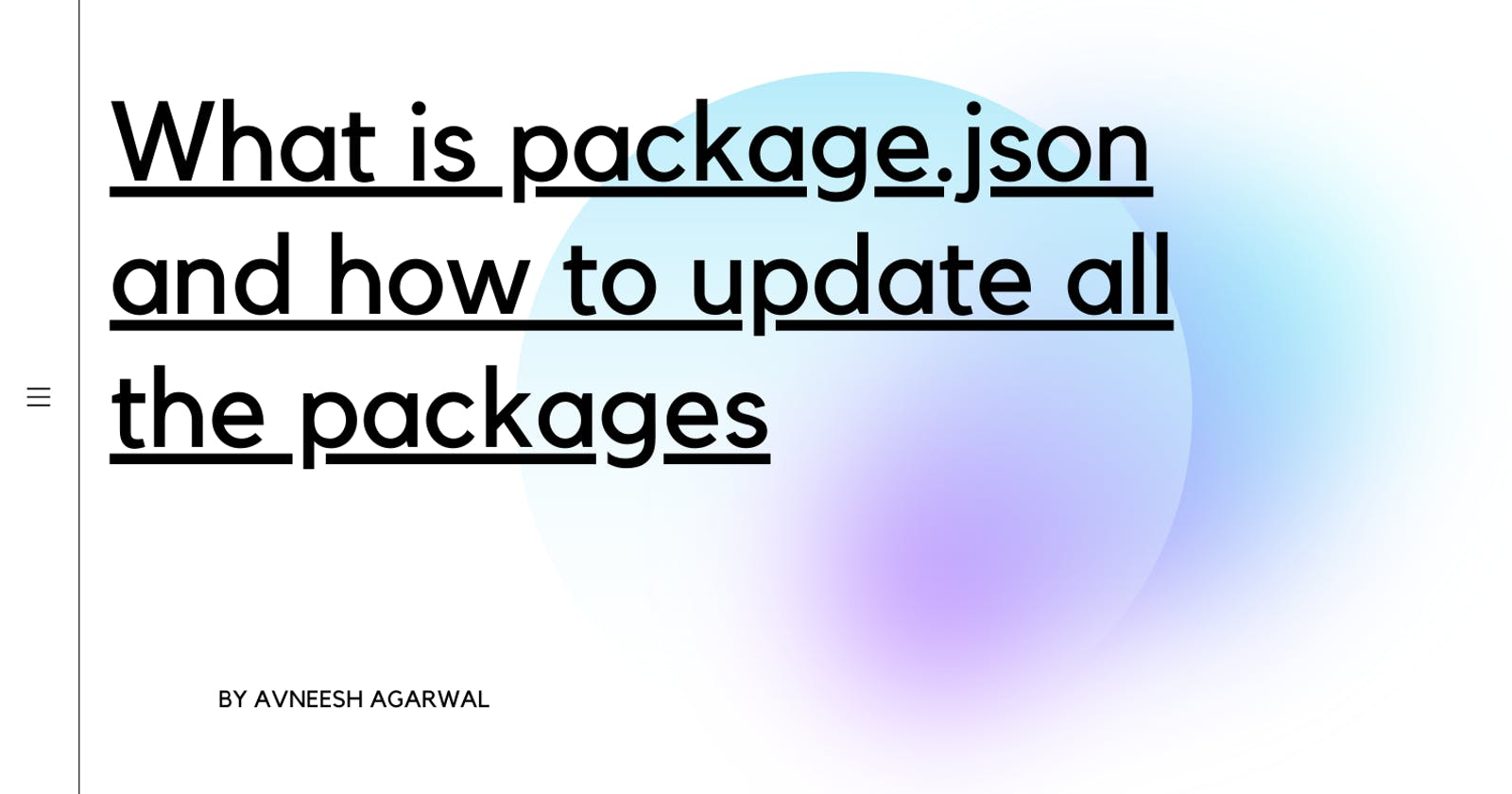 What is the package.json and How to Update all Packages in your package.json with only 2 commands 😲