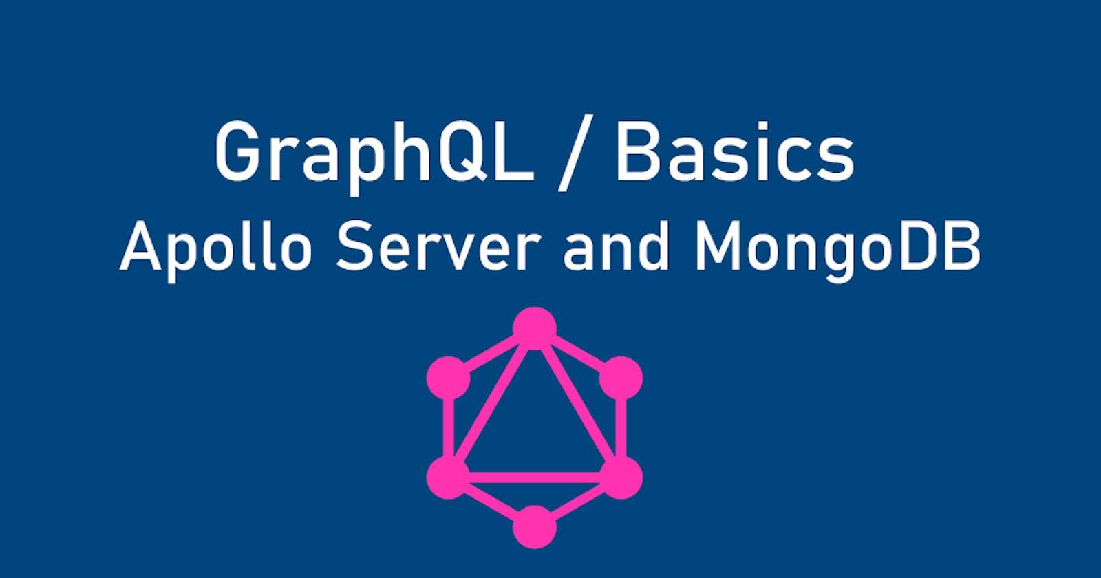 GraphQL basics. Part 4. Creating an Apollo Server with MongoDB Database