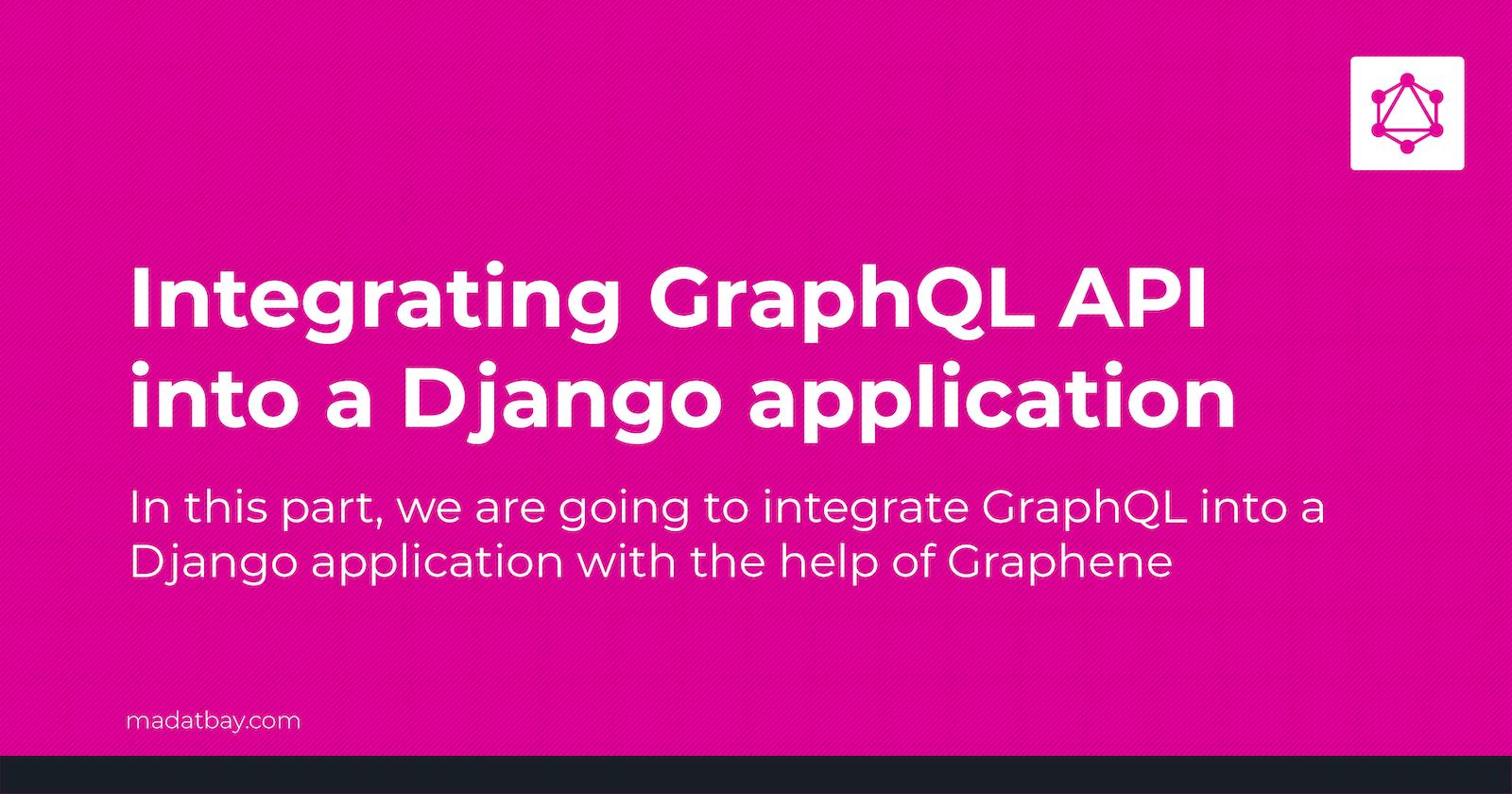 Integrating GraphQL API into a Django project #02
