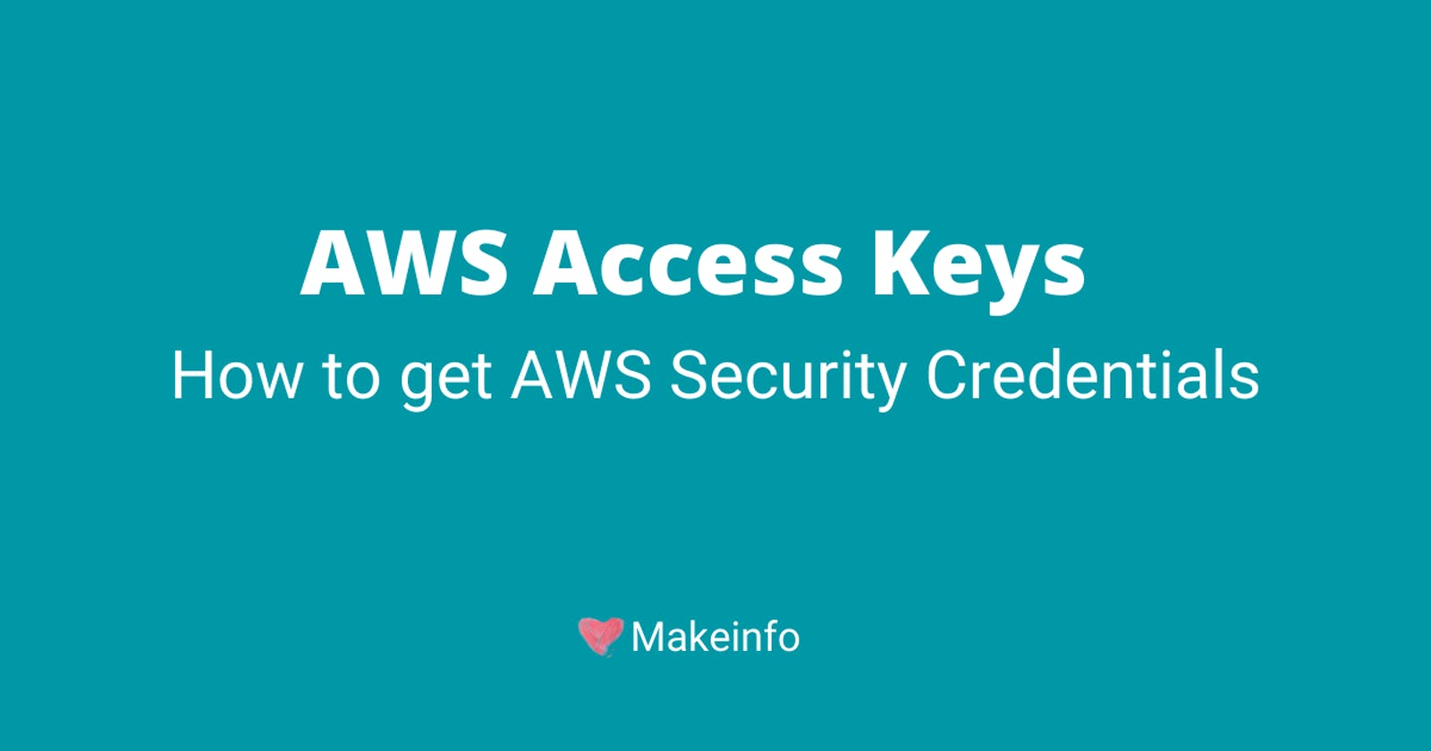 How to get AWS Access keys?