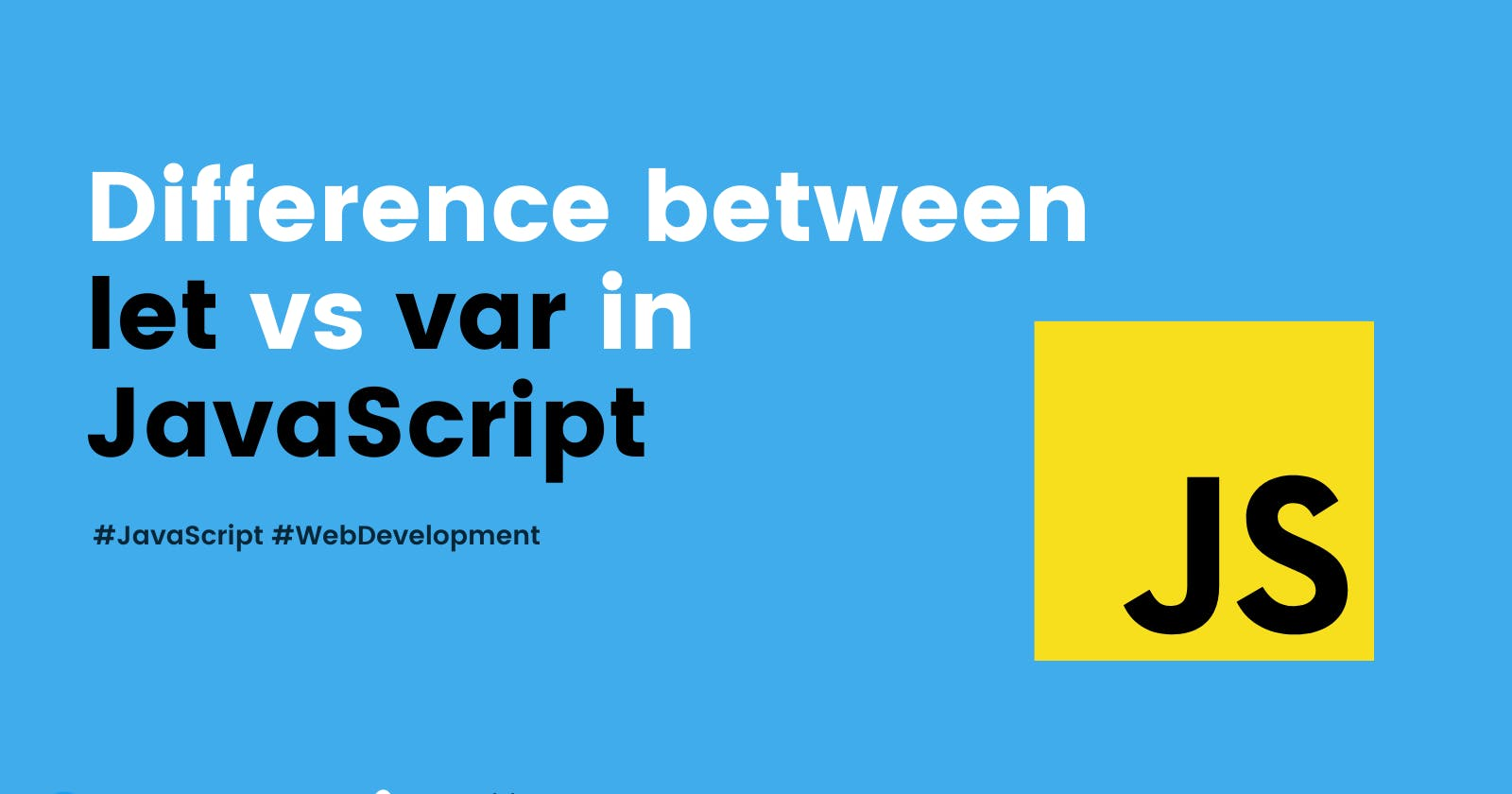 Difference between var and let in JavaScript