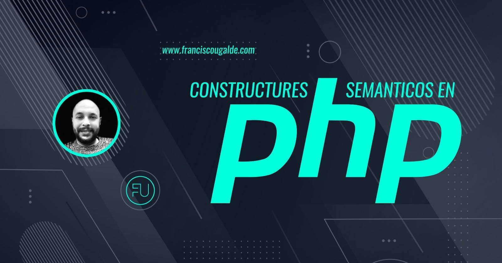 Constructores Semánticos / Named Constructors en PHP
