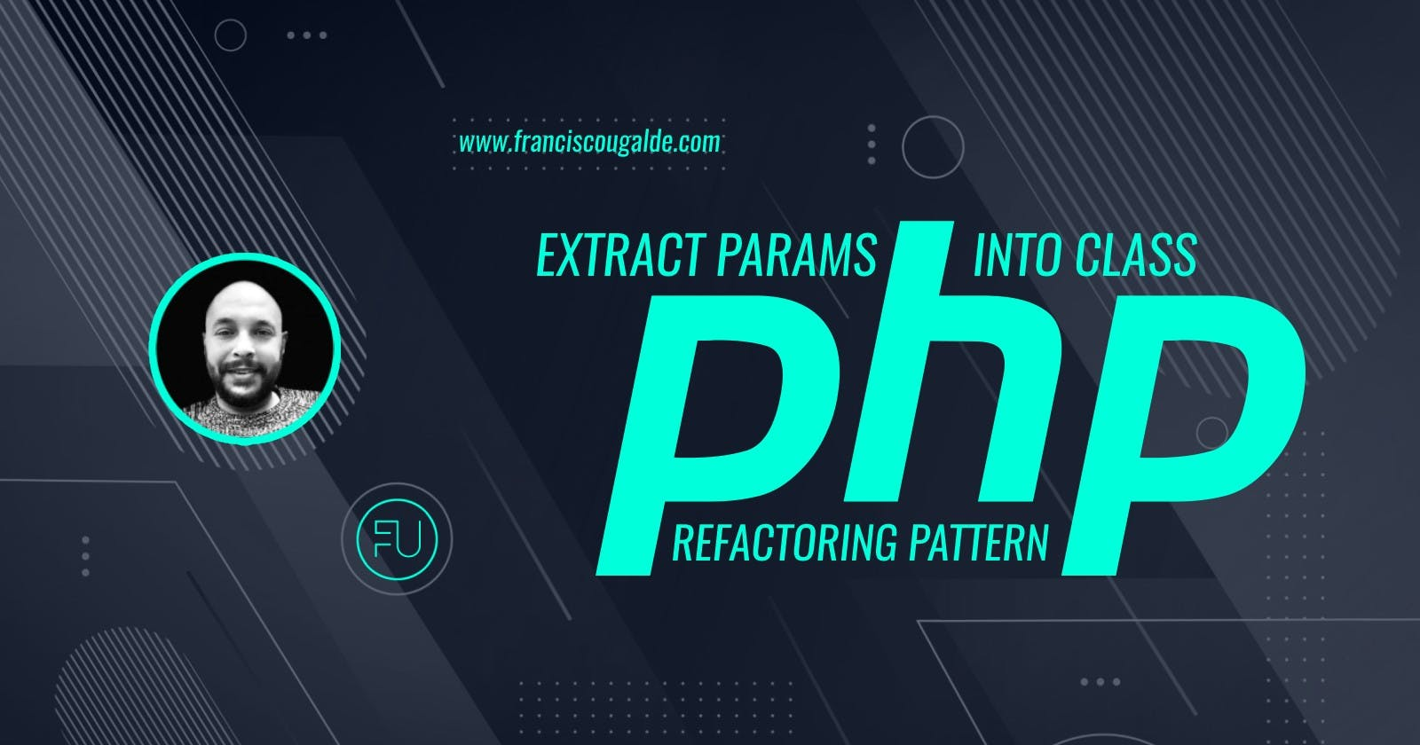 Extract Params Into Class: Refactoring en PHP