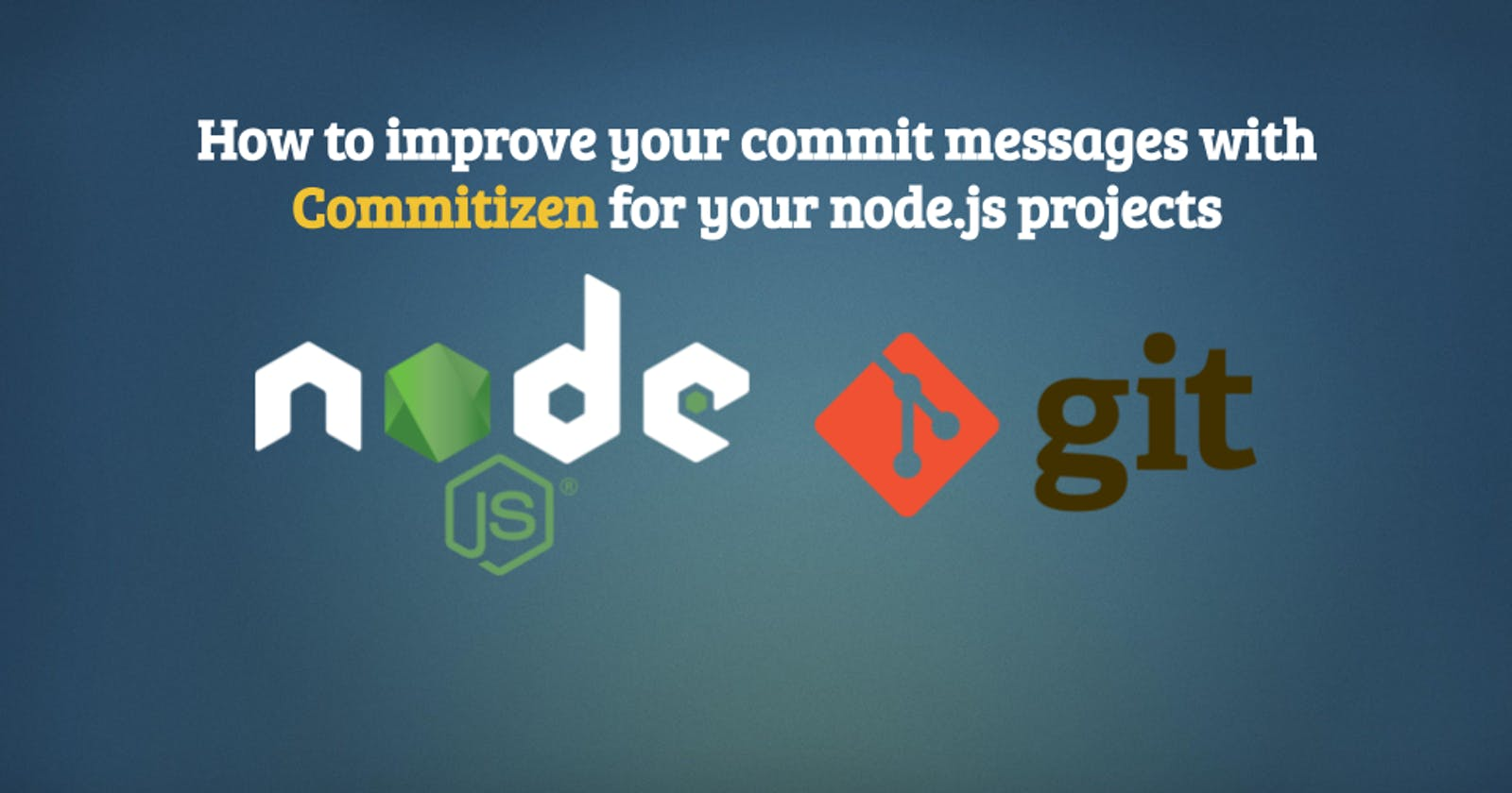 How to improve your commit messages with Commitizen for your node.js projects