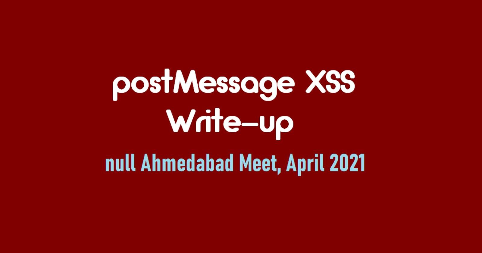 postMessage XSS Write-up | null Ahmedabad Meet, April 2021