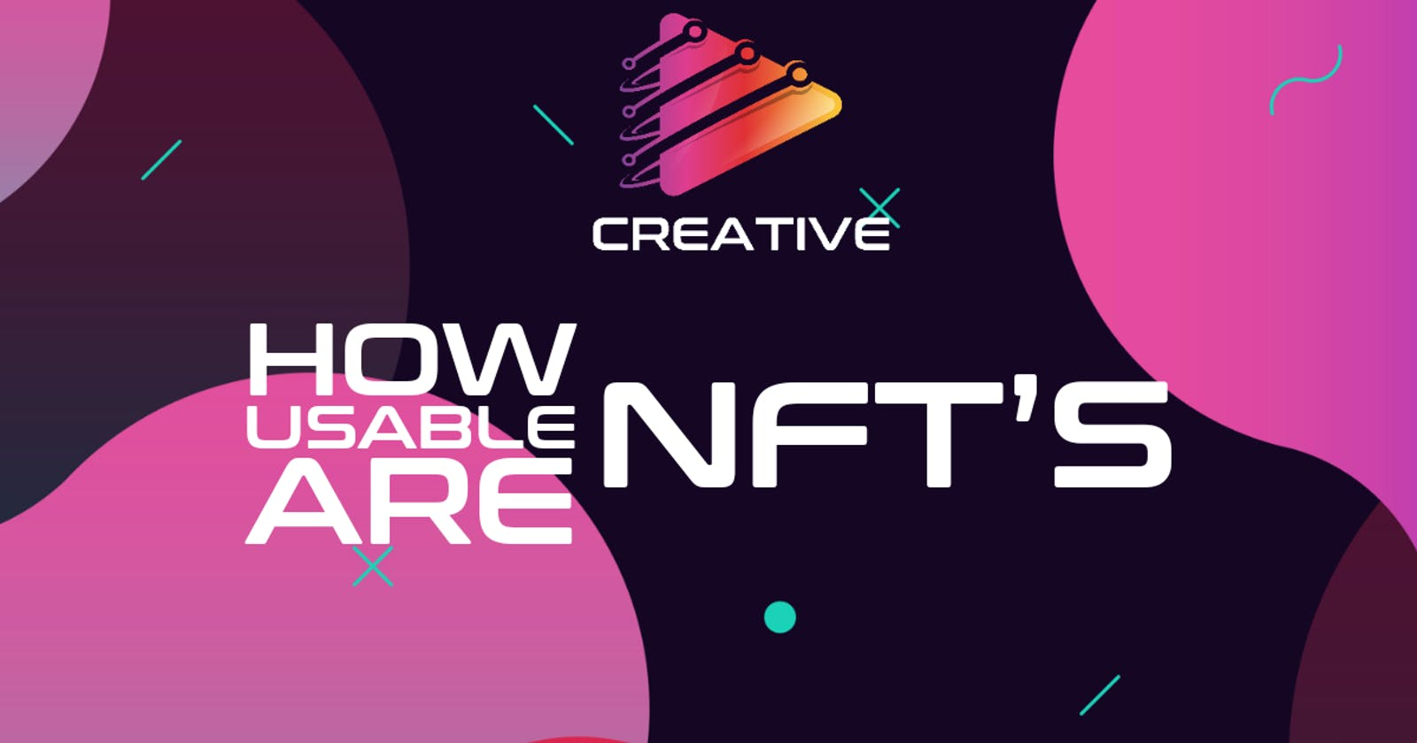 How Usable Are NFT's?