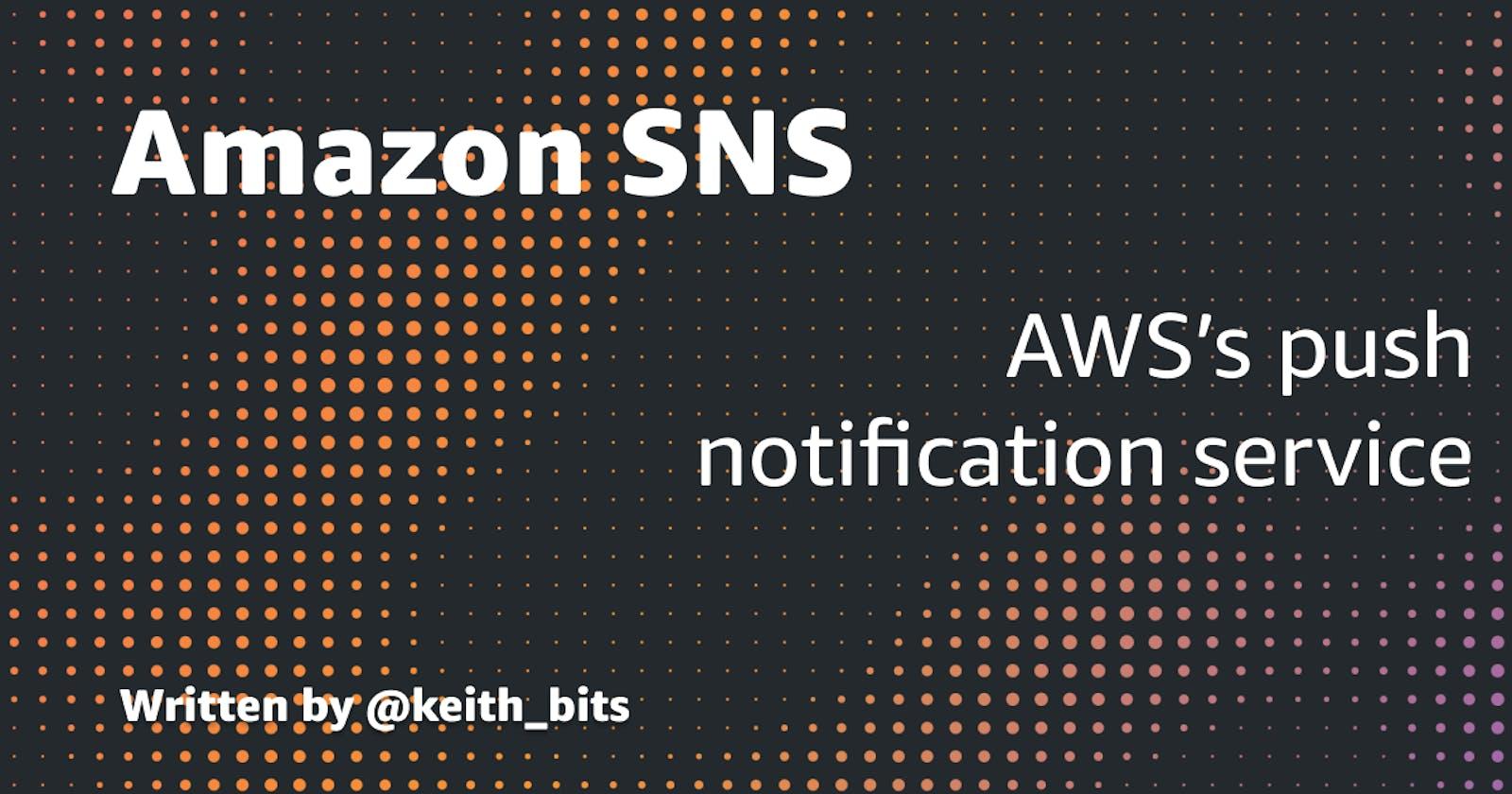 Amazon Simple Notification Service