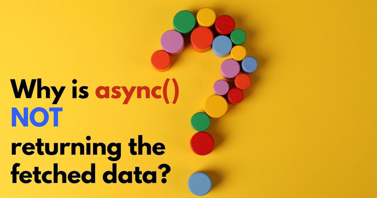 Why is async() not returning the fetched data?