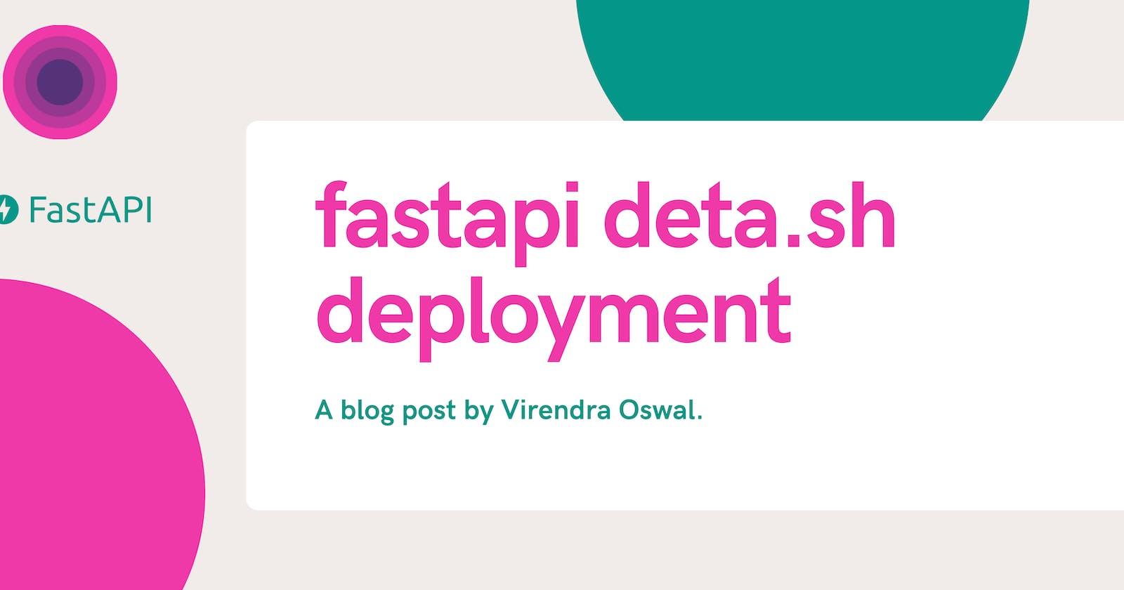 FastAPI Deployment with Deta.sh Cloud