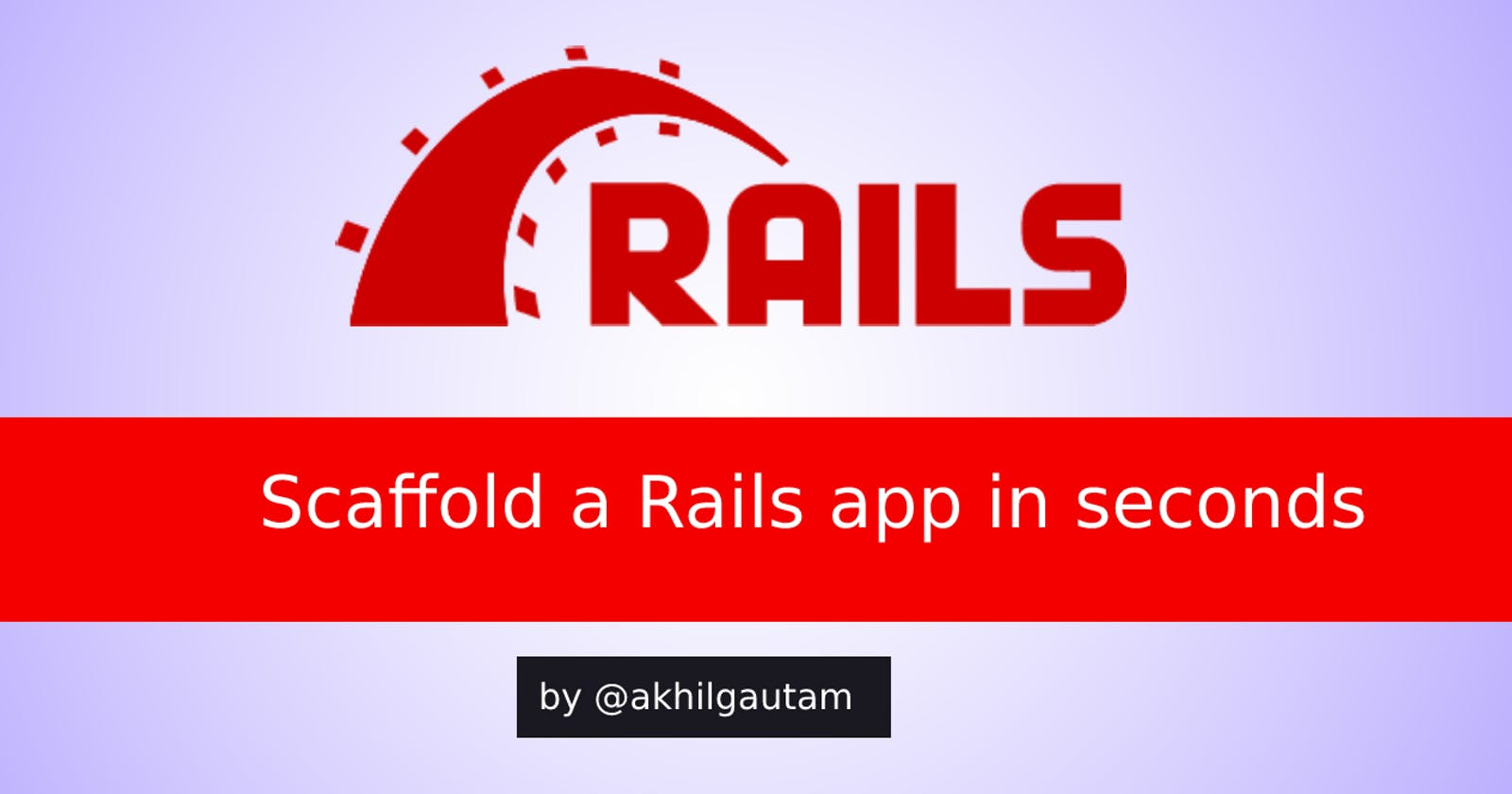 Create a Ruby on Rails app in less than a minute