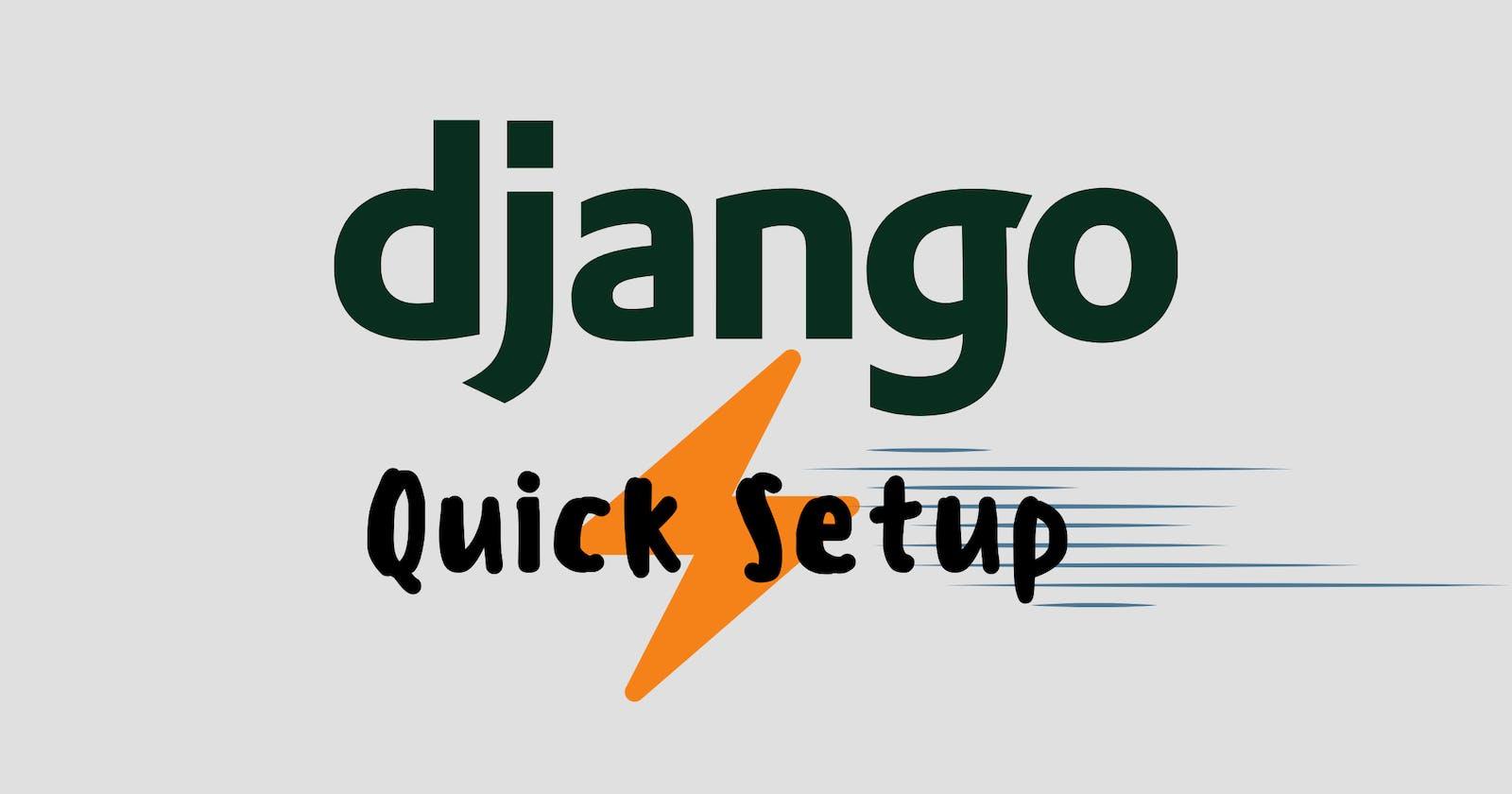 Django Quick Setup Script