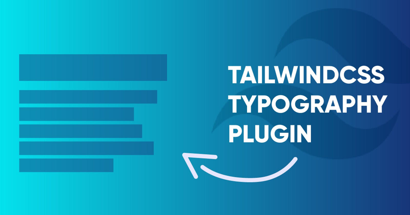 How to Use the TailwindCSS Typography Plugin
