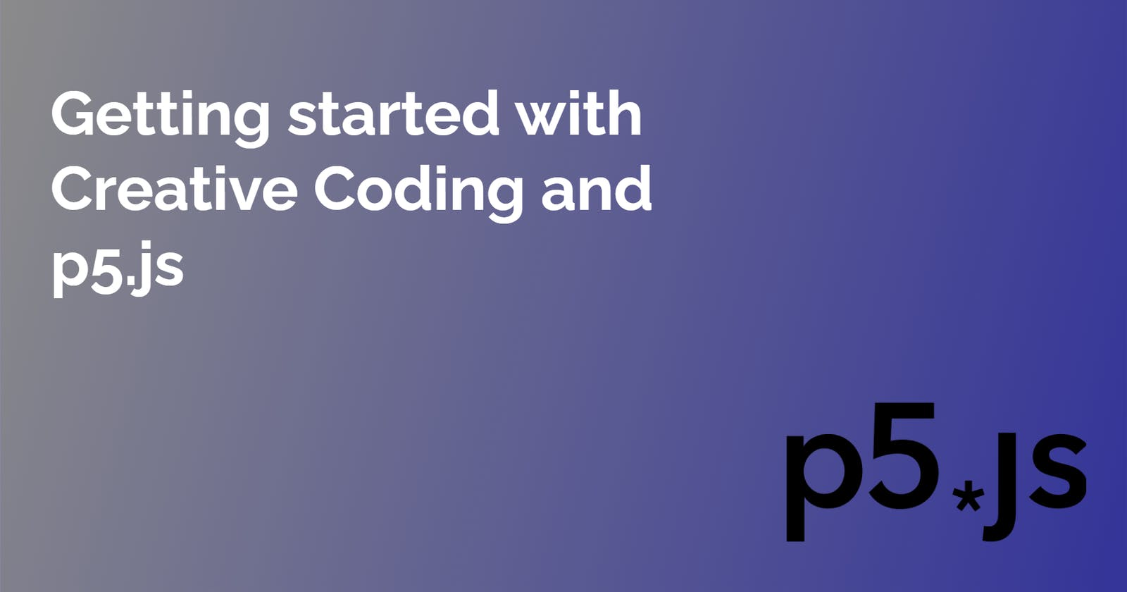 Getting started with Creative Coding and p5.js