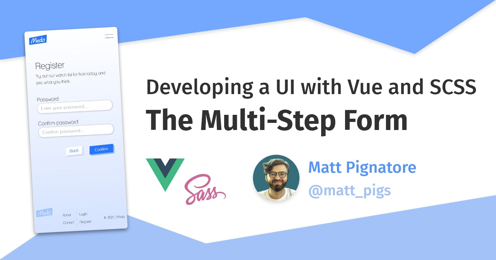 Developing a UI with Vue, Part 5: The Multi-Step Form