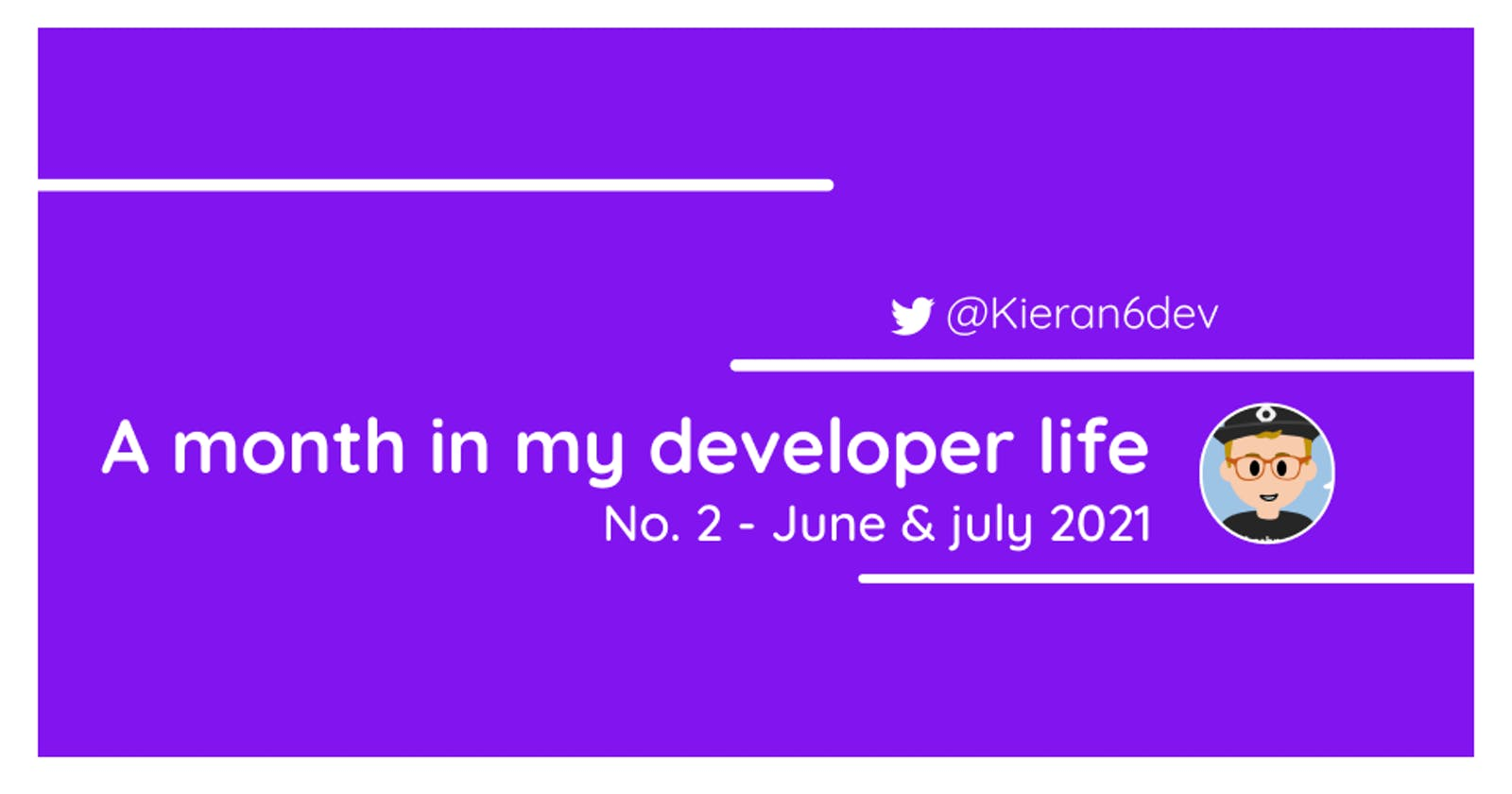 A month in my developer life: No.2 - June & July 2021
