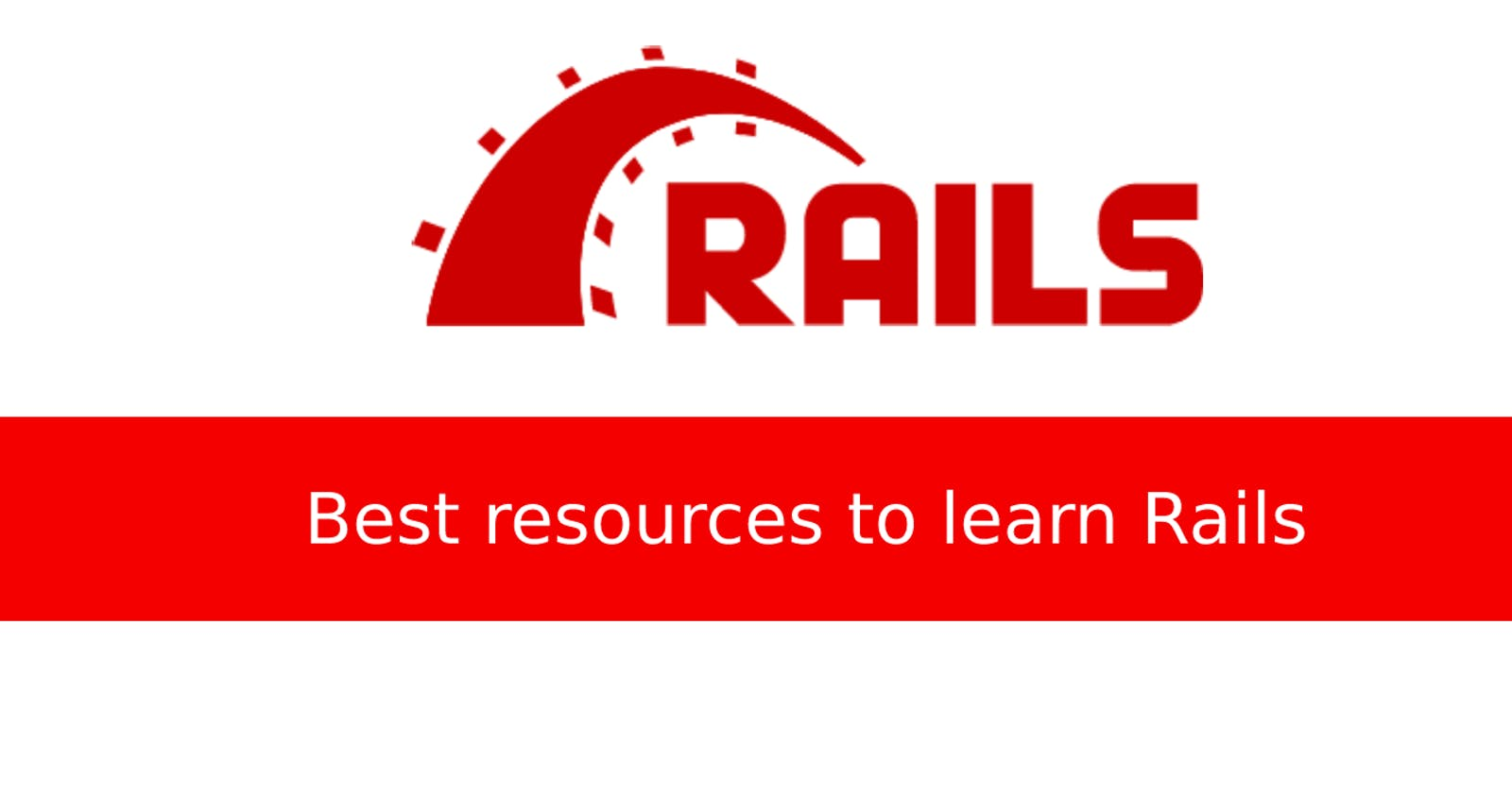 ️🔥️🔥 Best resources to learn Ruby on Rails for free