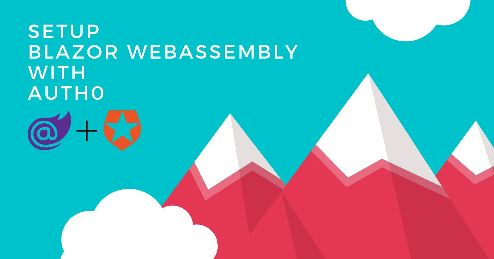 A guide on how to setup Blazor WebAssembly with Auth0
