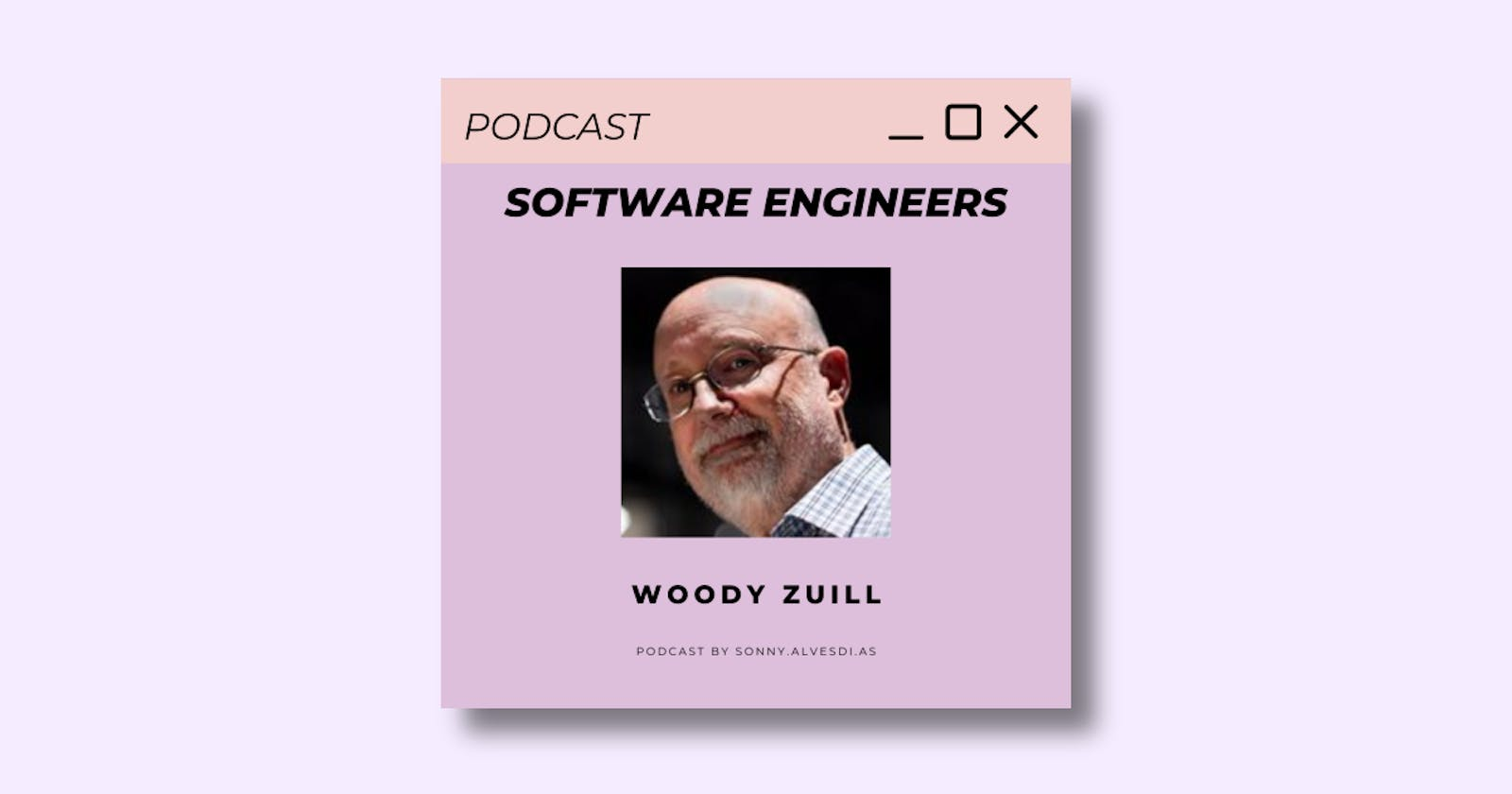 🎙️ Software Engineers Podcast 🎙️ Episode 5 with Woody Zuill