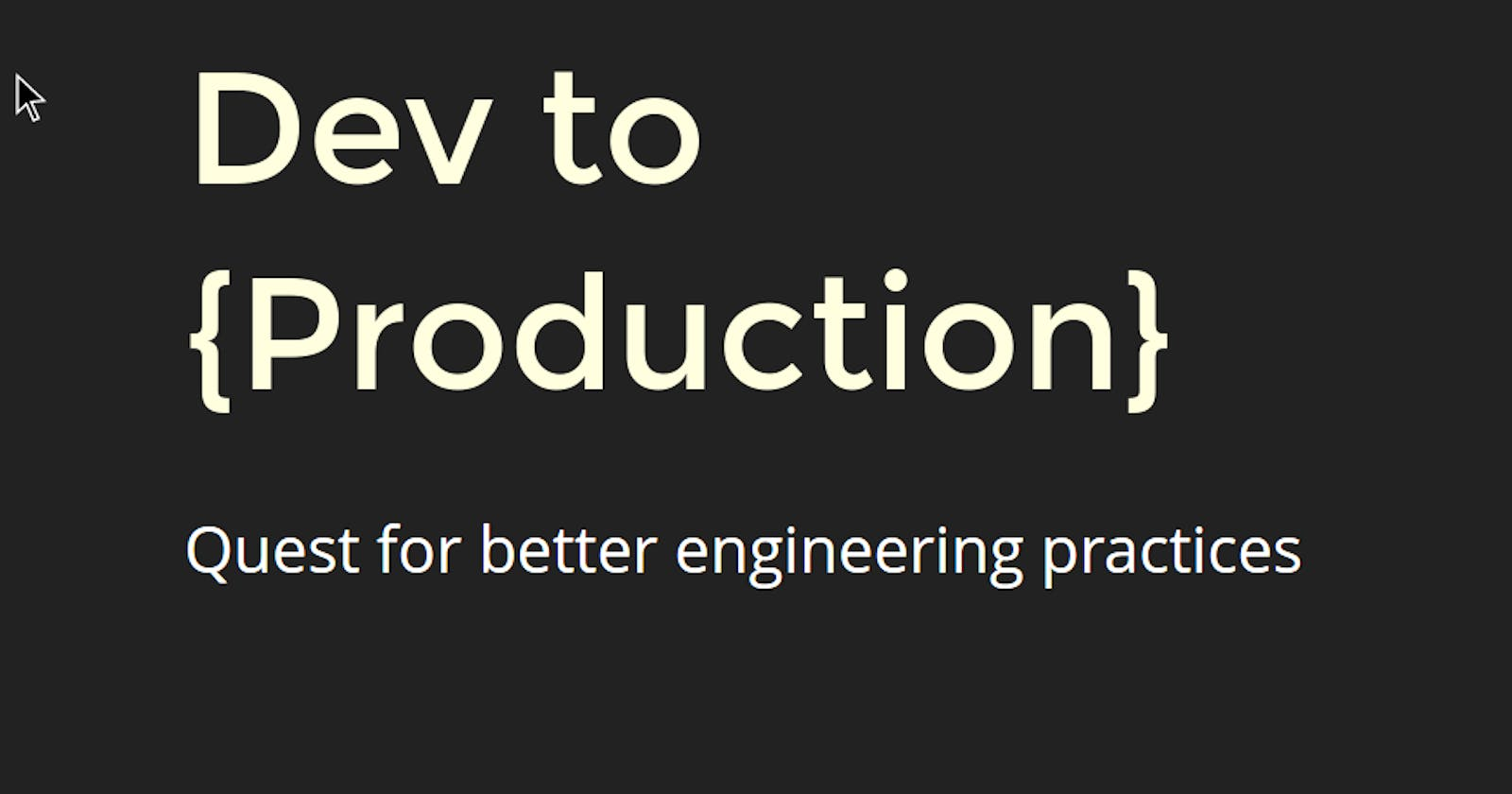 Talk: From Dev to {Production}