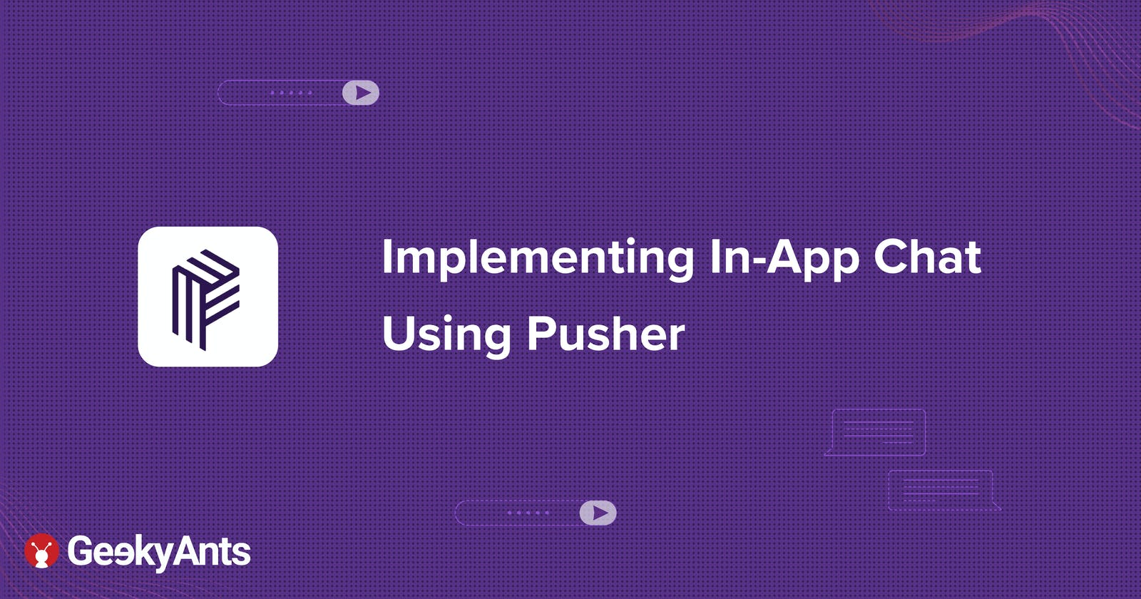 Implementing In-App Chat Using Pusher