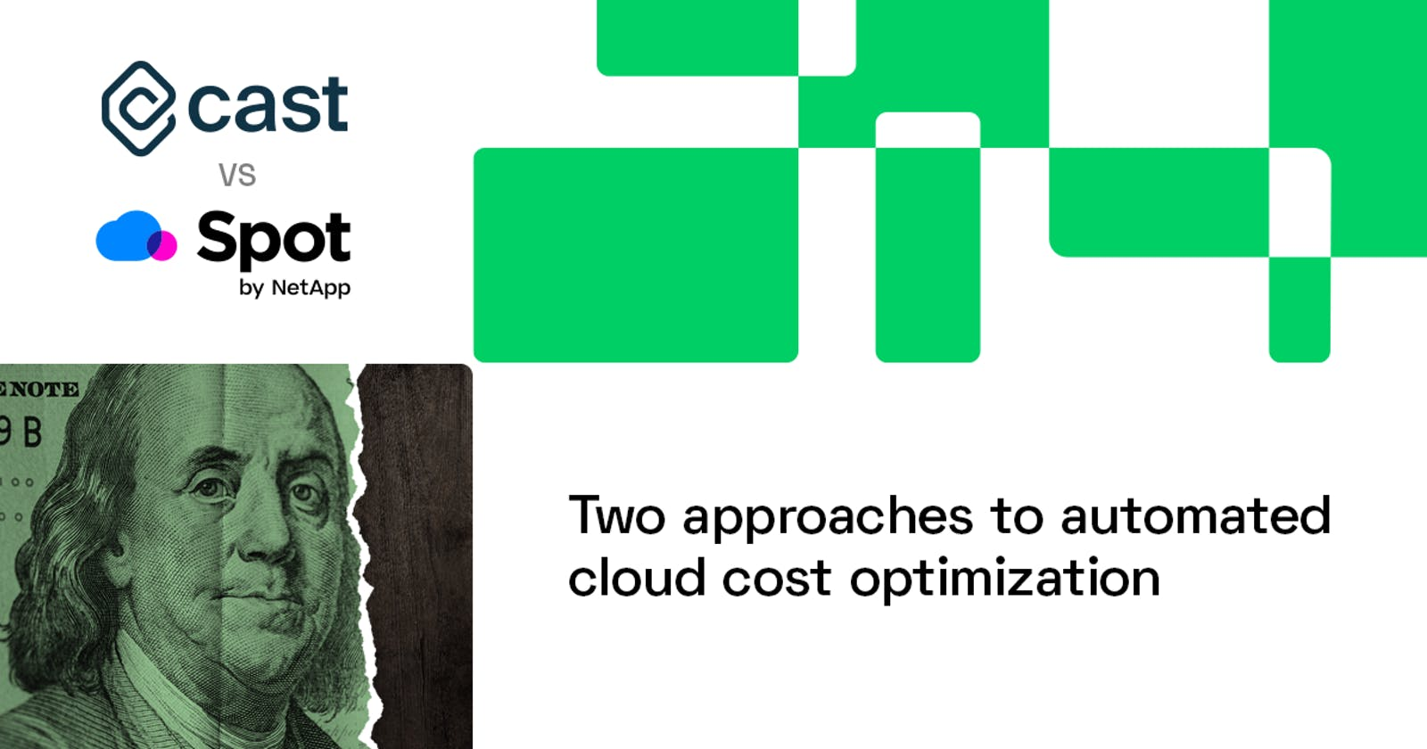 CAST AI vs. Spot.io: Two approaches to automated cloud cost optimization