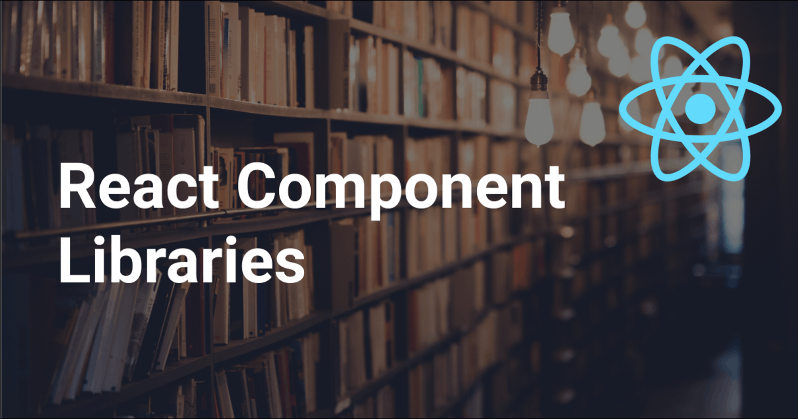 Choosing when to build a custom React component library