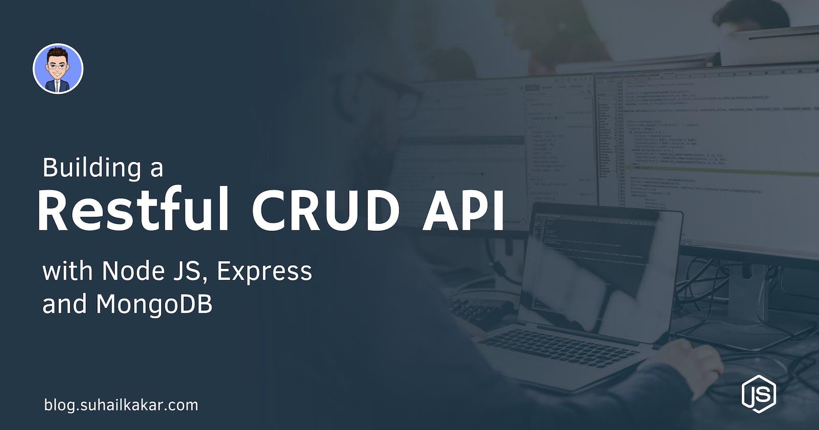 Building a Restful CRUD API with Node JS, Express, and MongoDB