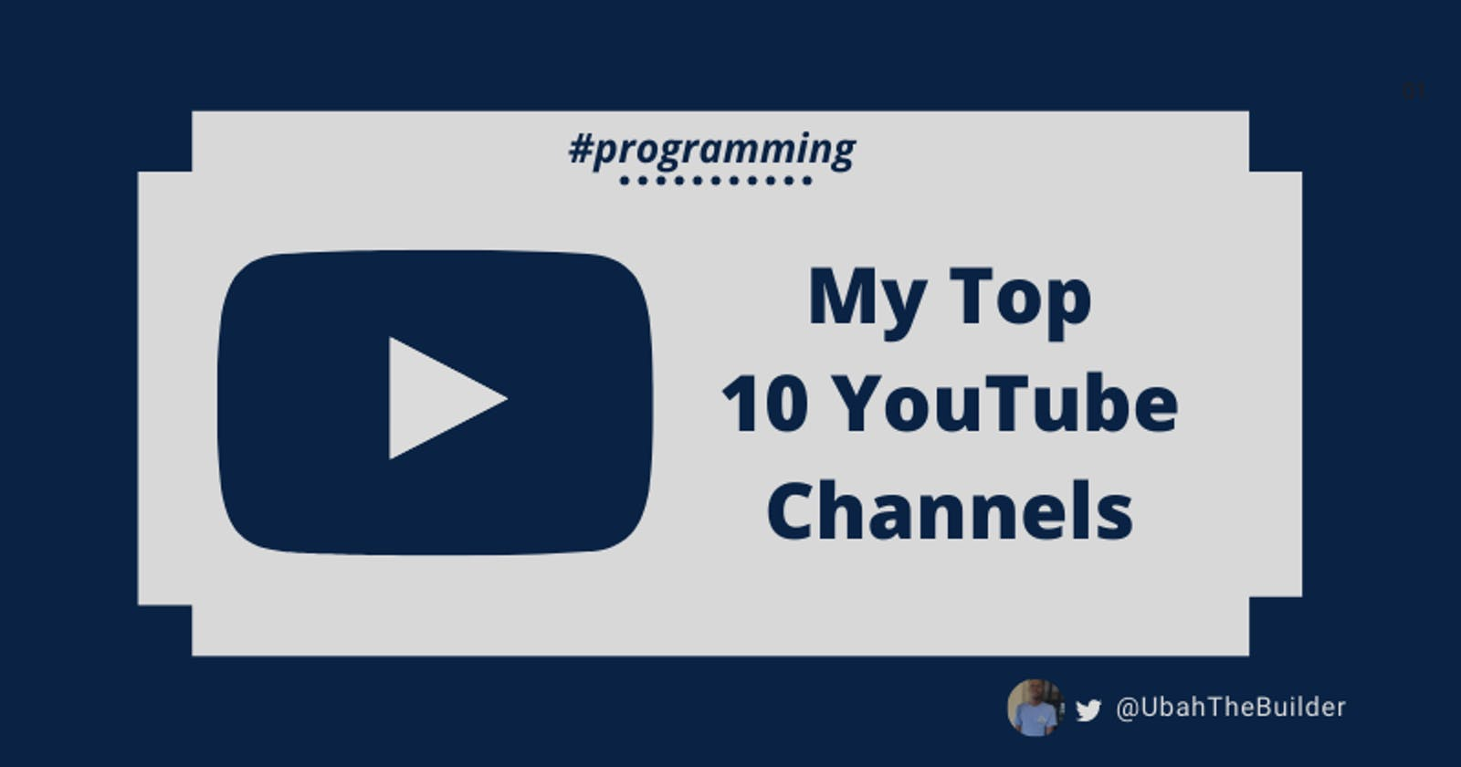 My Top 10 YouTube Channels for Programmers