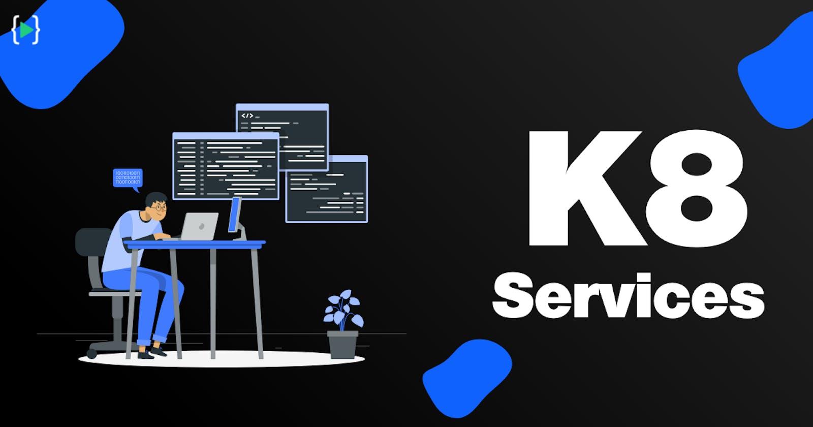 Kubernetes Core Concepts - Services