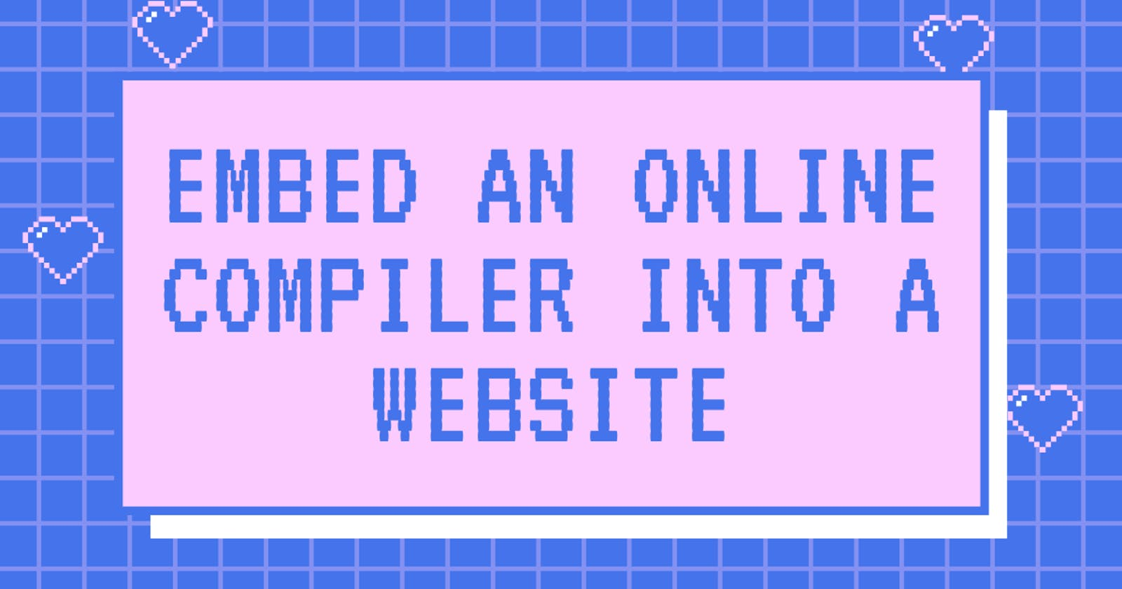 Embed an Online compiler into your website!