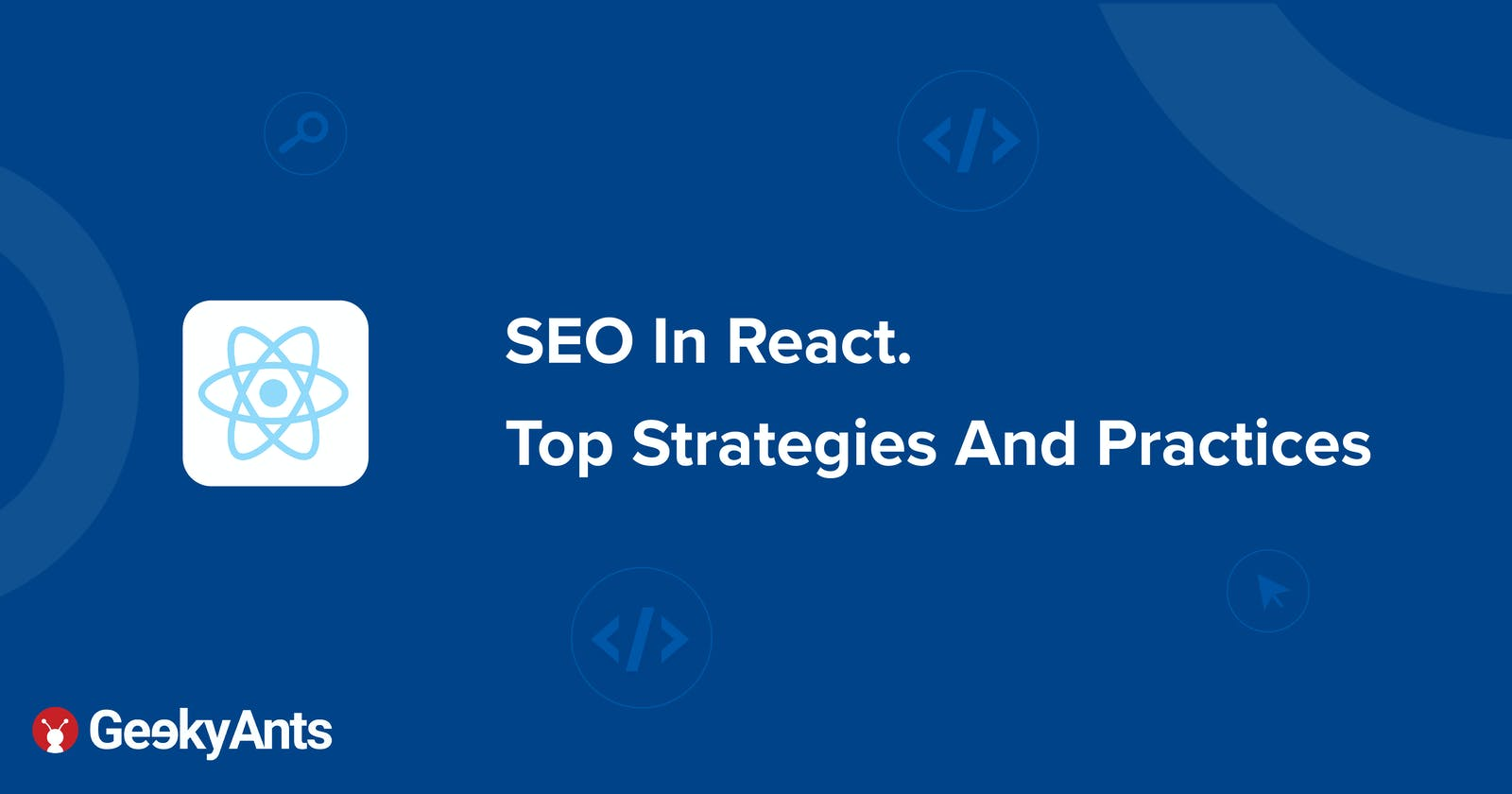 SEO In React. Top Strategies And Practices