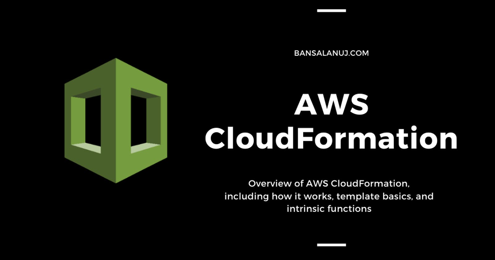 Introduction to AWS CloudFormation