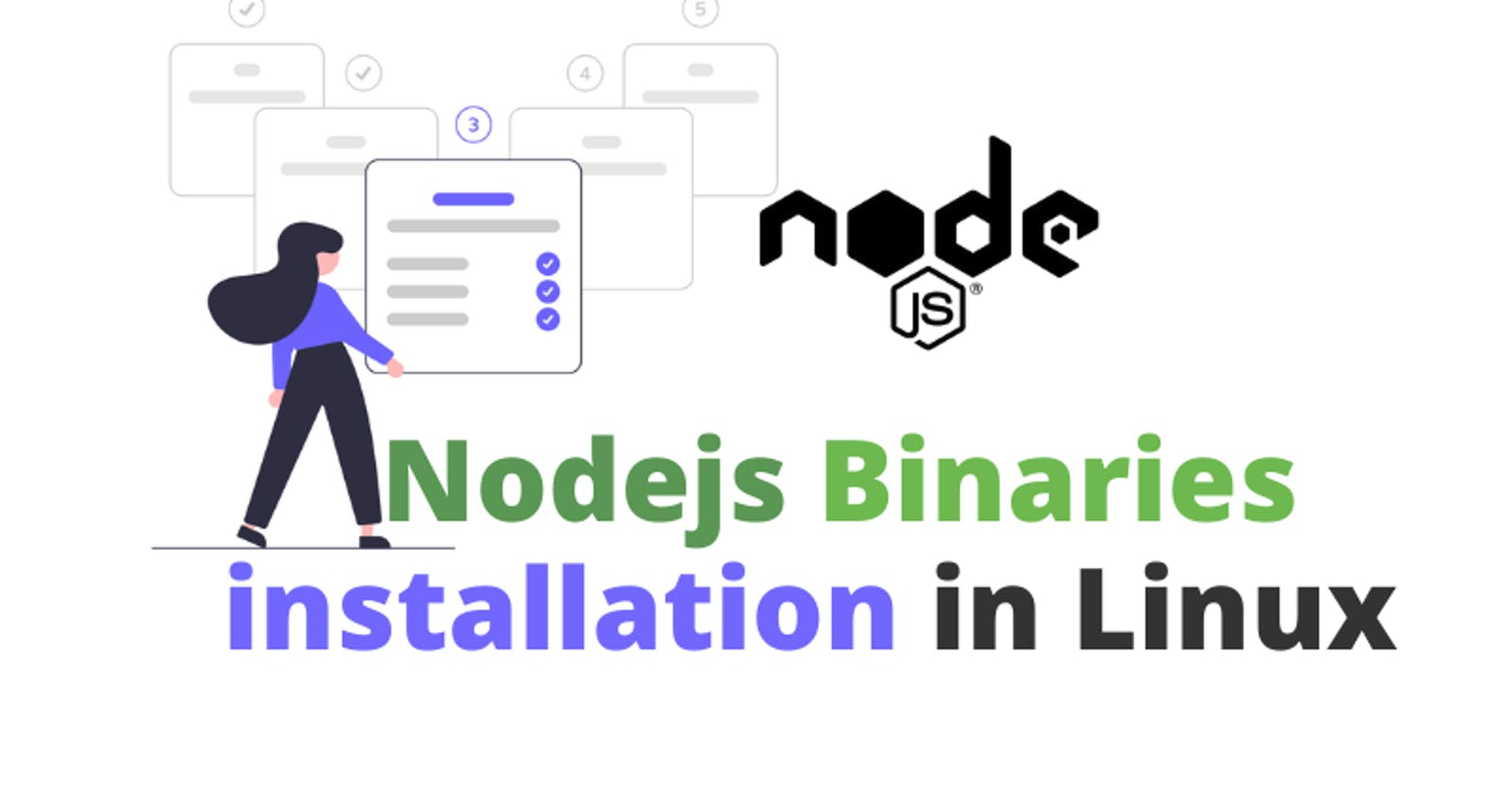 Install node and npm using Linux binaries