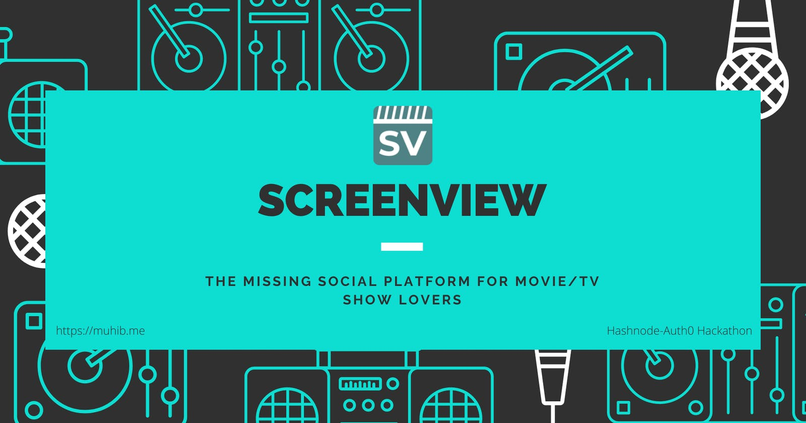 Introducing ScreenView: The missing social platform for movie/tv show lovers