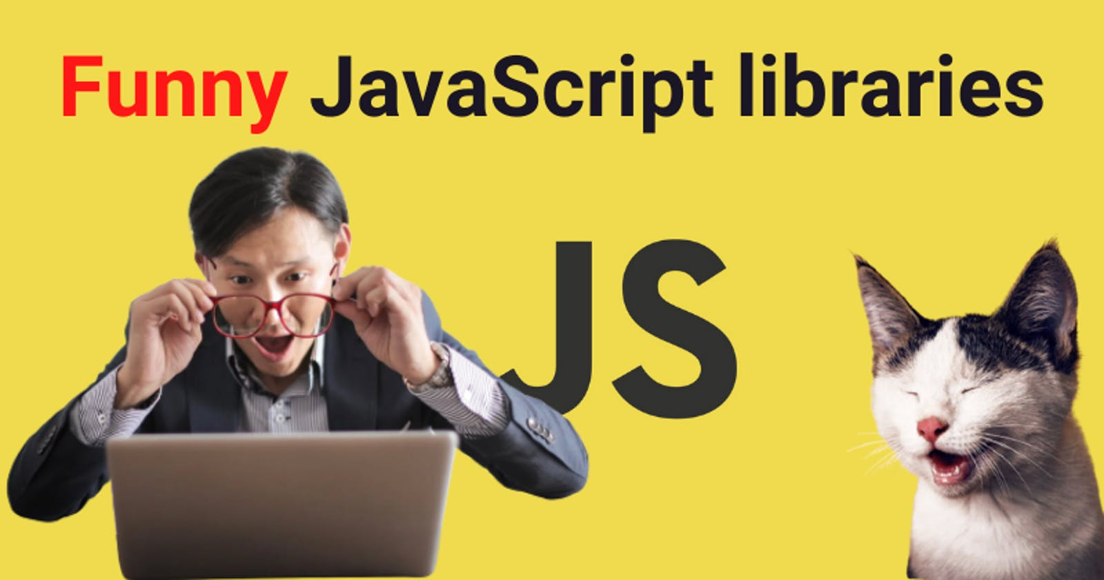 Funny JavaScript frameworks - You don't know about