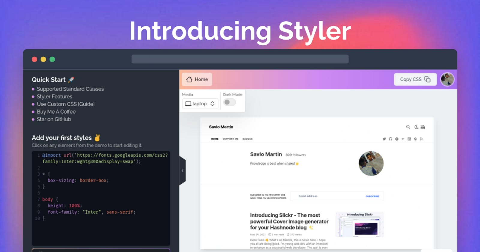 Introducing Styler - The Next Generation CSS Builder in the Web for your Hashnode Blog ✨️