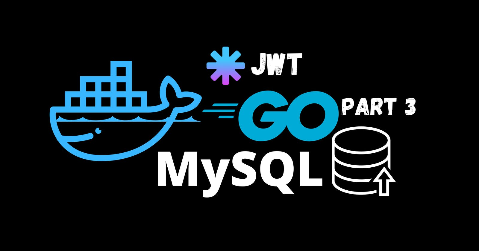 Blog Project with Go, Gin, MySQL and Docker - Part 3