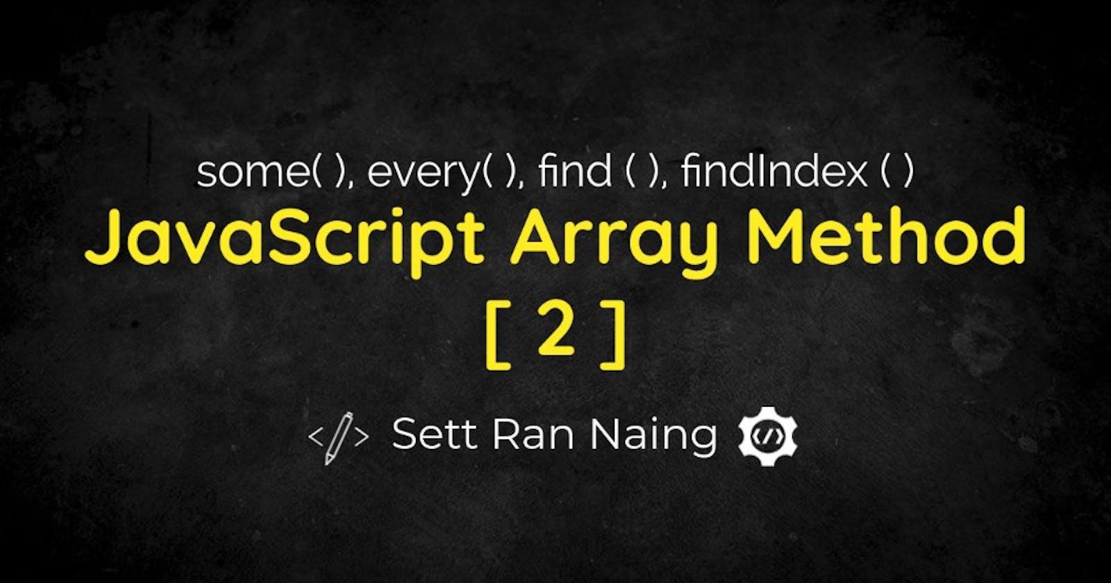 JavaScript Array Method [ 2 ]