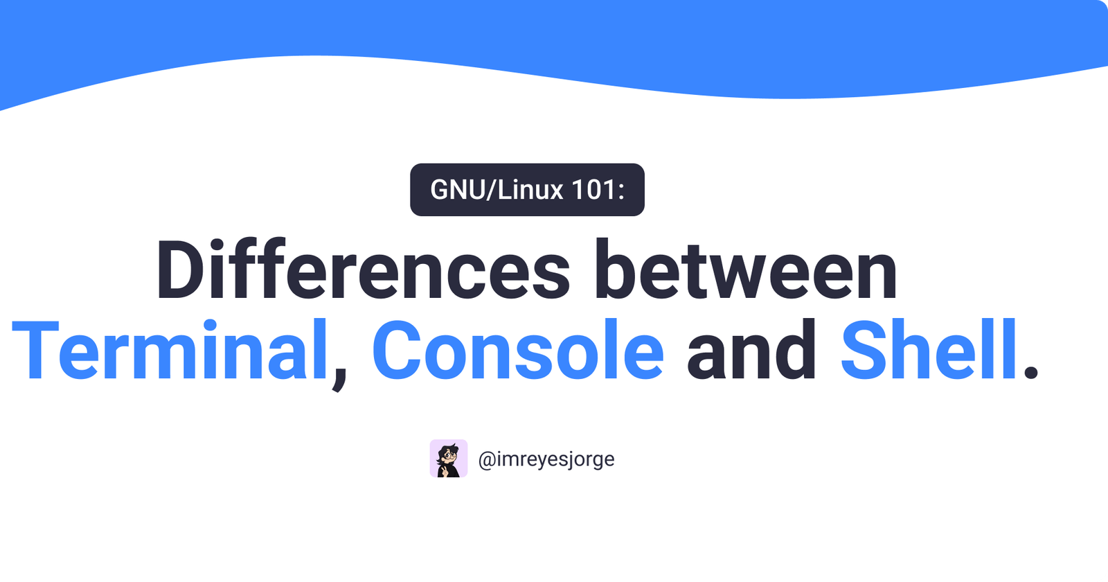 GNU/Linux 101: Differences between Terminal, Console and Shell