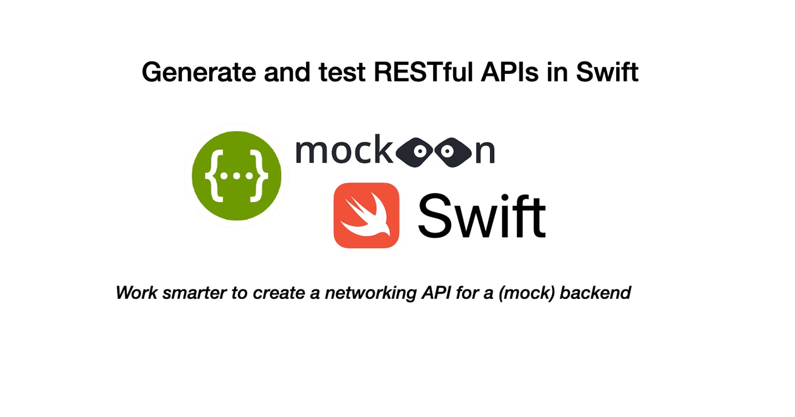 Generate and test RESTful APIs in Swift