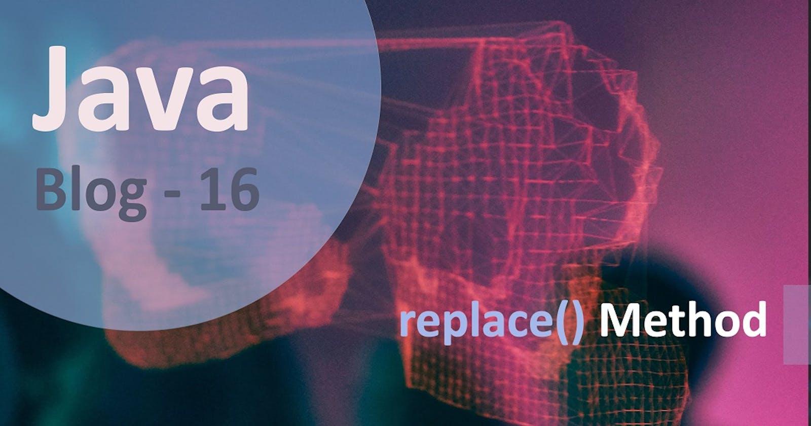 Java replace() Method