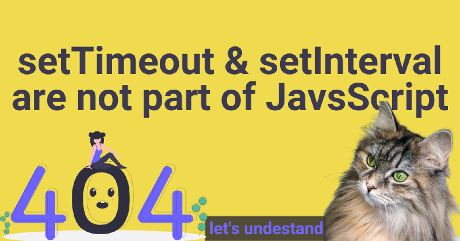 setTimeout is not a part of JavaScipt