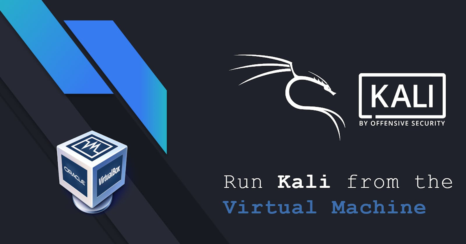 How to install Kali on the Virtual Machine