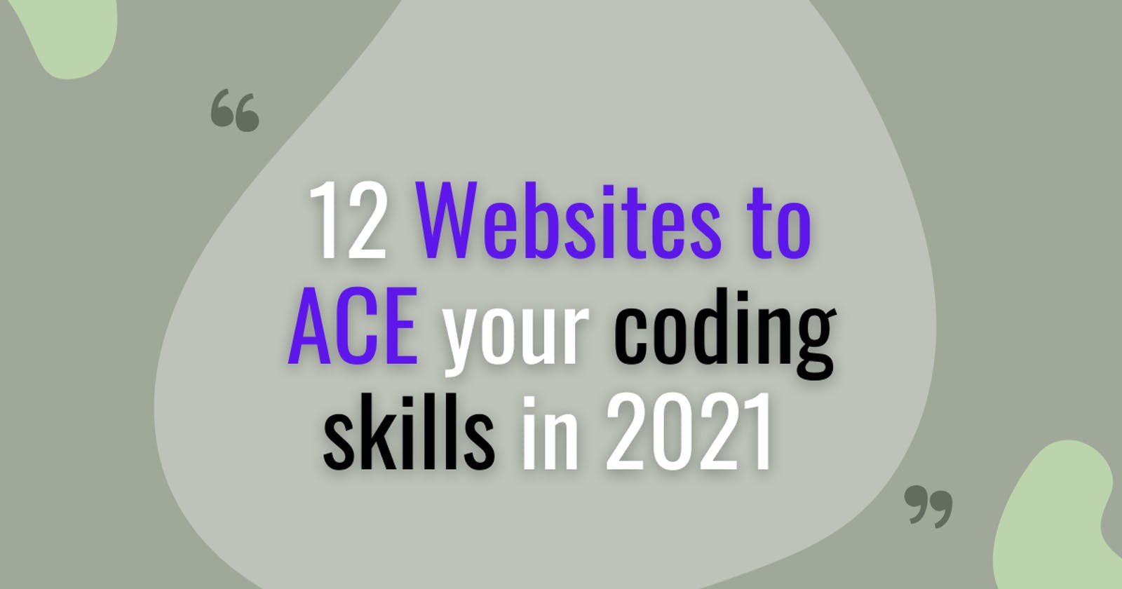12 websites to Ace you programming skills in 2021