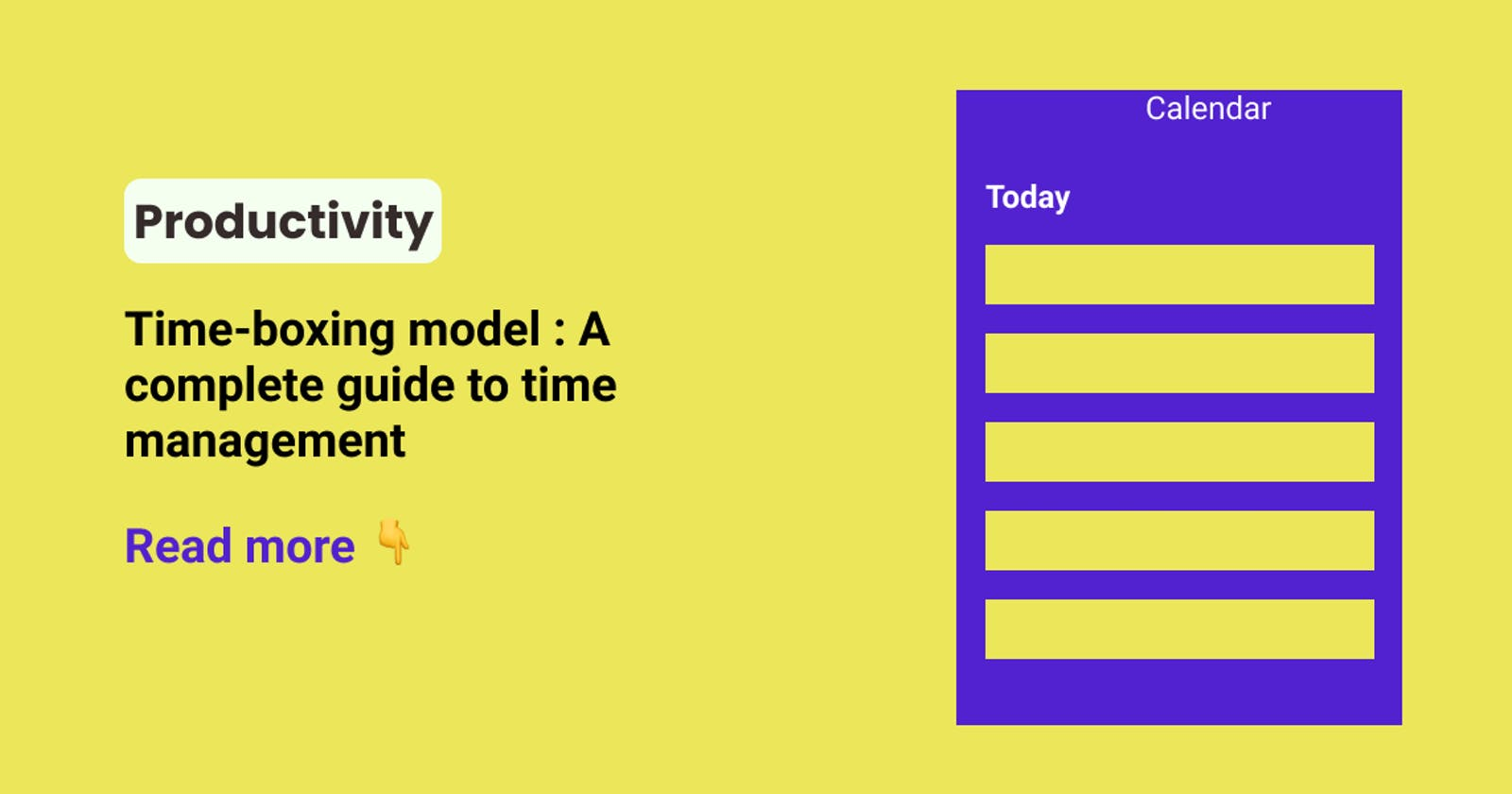 Time-boxing model : A complete guide to time management