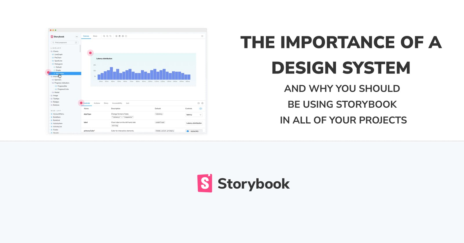 The importance of a design system and why you should be using Storybook in all of your projects
