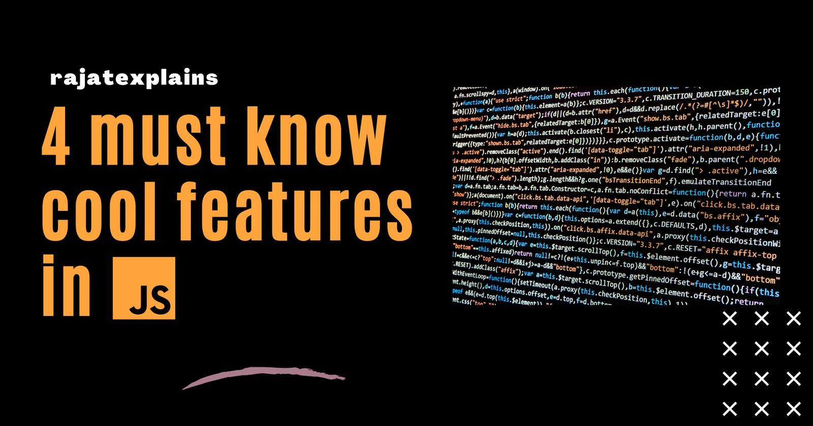 4 must know cool features in Javascript