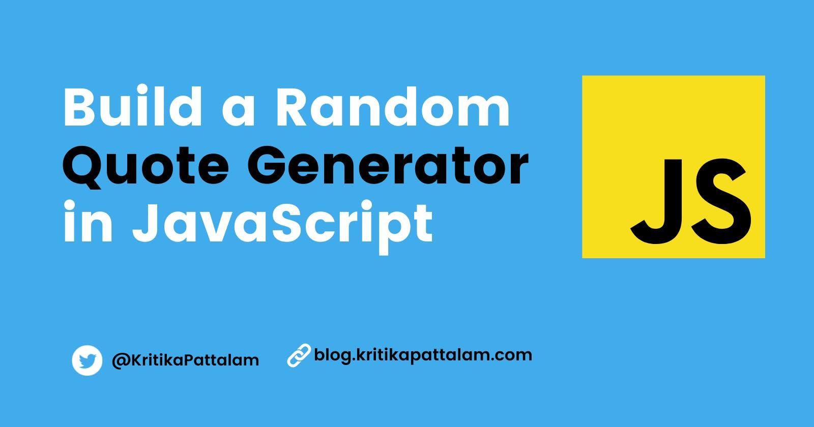 Build a Random Quote Generator using JavaScript
