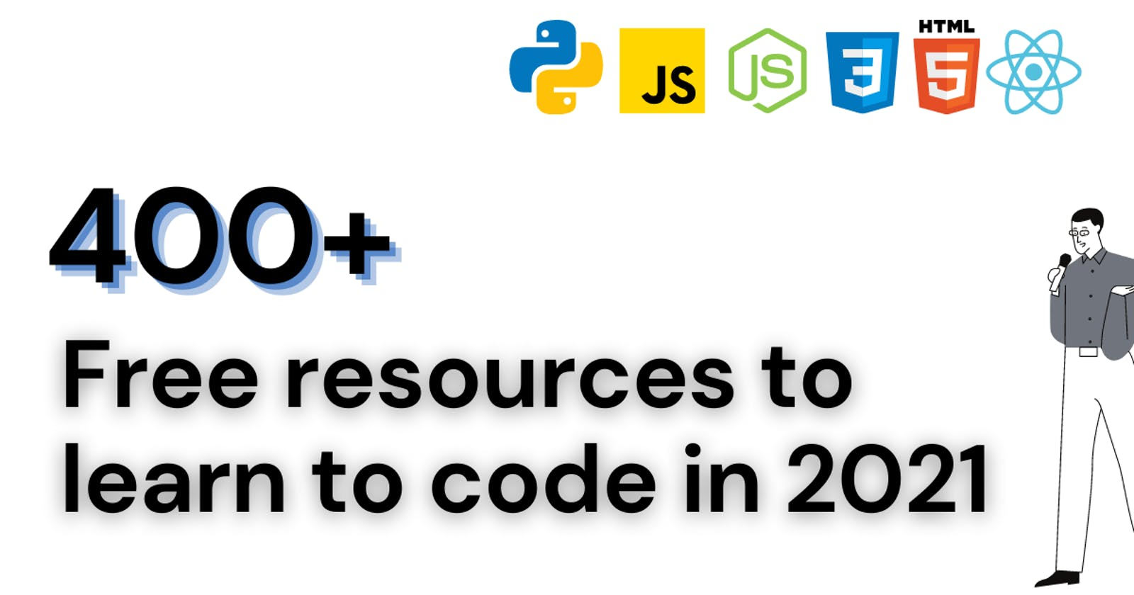 400+ Free resources to learn to code in 2021, MERN, DESIGN, MEAN, FULLSTACK