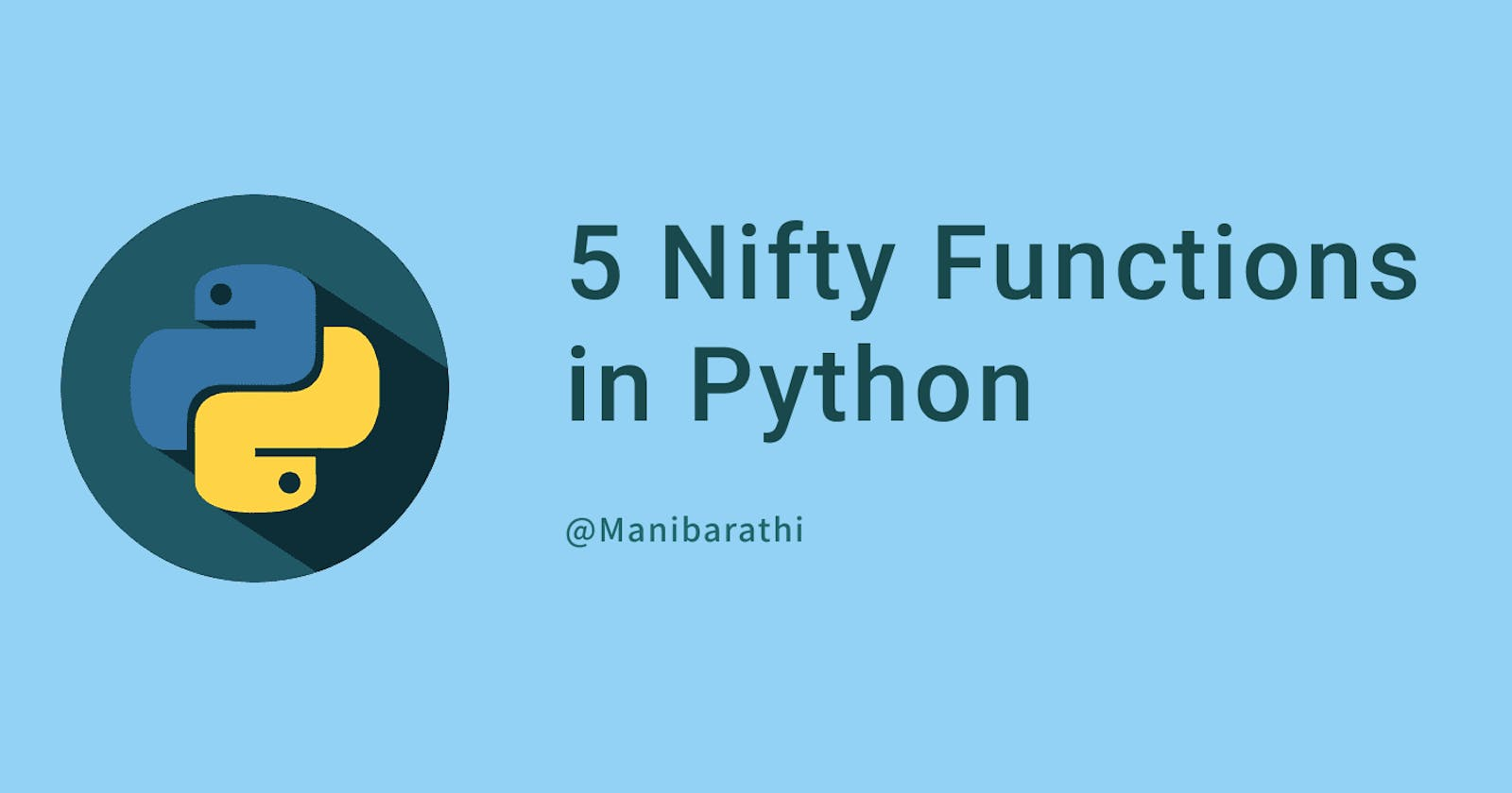 5 Nifty Functions in Python